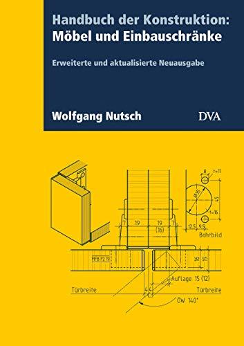 Handbuch der Konstruktion: Möbel und Einbauschränke (FB): Erweiterte und aktualisierte Neuausgabe
